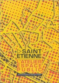 Saint-Etienne : L'atelier espace public