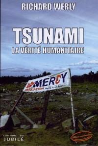 Tsunami : La vérité humanitaire