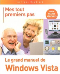 Le grand manuel de Windows Vista