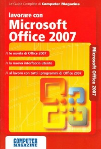 Lavorare con Microsoft Office 2007