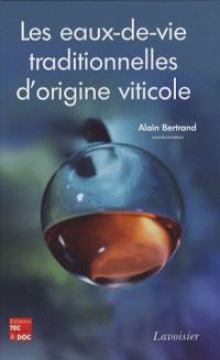 Les eaux-de-vie traditionnelles d'origine viticole