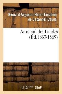 Armorial des Landes  ed 1863 1869