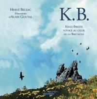 K.B. Voyage au coeur de la Bretagne