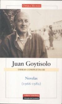 Juan Goytisolo obras completas/ Juan Goytisolo Complete Works
