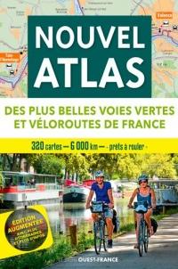 Nouvel atlas des plus belles voies vertes et véloroutes de France