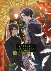 Vatican Miracle Examiner - Tome 3