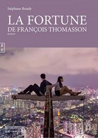 La Fortune de Franois Thomasson