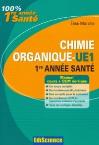 Chimie organique-UE1 1re année Santé: Cours, QCM et exercices corrigés