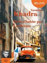 Dieu n'habite pas La Havane: Livre audio 1CD MP3 [Livre audio]