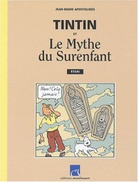 Tintin et le mythe du surenfant