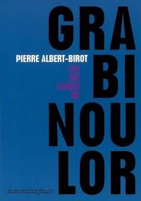 Grabinoulor : Les six livres de Grabinoulor