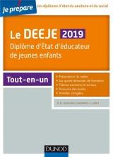 Le DEEJE 2019 - Diplôme d'État d'éducateur de jeunes enfants - Tout-en-un