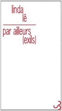 Par Ailleurs, (Exils)