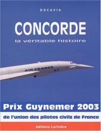 Concorde, la véritable histoire