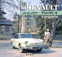 La Renault de mon père, Floride et Caravelle