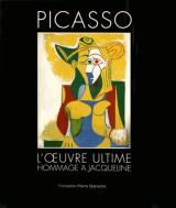 Picasso, l'oeuvre ultime : Hommage à Jacqueline
