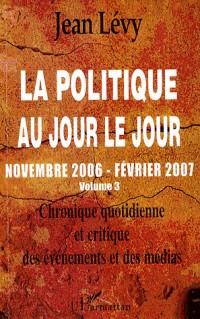 La politique au jour le Jour (Vol 3)