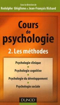 Cours de psychologie : Tome 2, Les méthodes