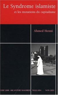 Le Syndrome islamiste : Et les mutations du capitalisme