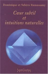 Coeur subtil et intuitions naturelles
