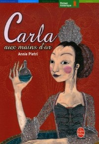 Carla aux mains d'or