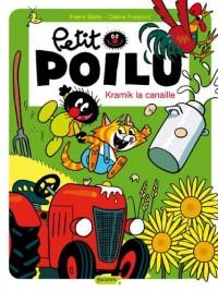 Petit Poilu, Tome 7 : Kramik la canaille