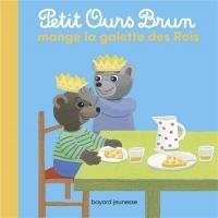 Petit Ours Brun mange la galette des rois