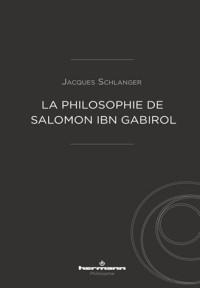 La philosophie de Salomon ibn Gabirol