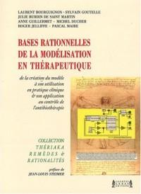 Bases rationnelles de la modélisation en thérapeutique