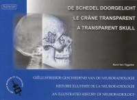 Le crâne transparent : Edition trilingue néerlandais-français-anglais