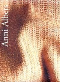 Anni Albers (Guggenheim Museum Publications)