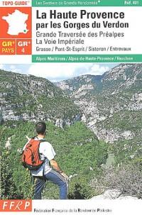 La Haute-Provence par les Gorges du Verdon GR 4
