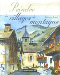 Peindre les villages de montagne