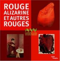 Rouge alizarine et autres rouges : Un parcours en zigzag dans les collections du centre Pompidou