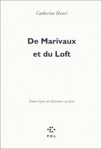 De Marivaux et du Loft : Petites leçons de littérature au lycée