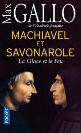 Machiavel et Savonarole [Poche]