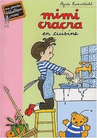 Mimi Cracra en cuisine