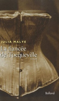 La fiancée de Tocqueville