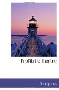 Profils De Théâtre