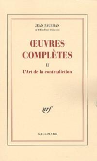 Œuvres complètes (Tome 2-L'Art de la contradiction)