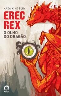 Erec Rex. O Olho do Dragão (Em Portuguese do Brasil)