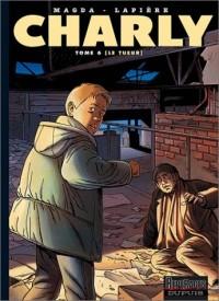 Charly, numéro 6 : Le Tueur
