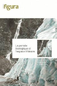 La pensée écologique et l'espace littéraire
