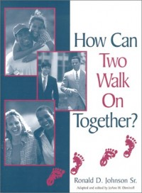 How Can Two Walk On Together