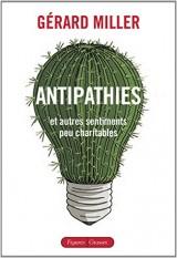 Antipathies: et autres sentiments peu charitables