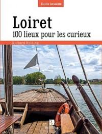 Loiret 100 Lieux pour les Curieux