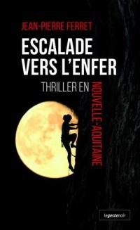 Escalade Vers l'Enfer - Thriller en Nouvelle Aquitaine