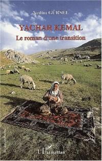 Yachar kemal. le roman d'une transition