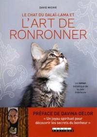 Le chat du dalaï lama et l'art de ronronner : Le roman initiatique de la paix intérieure