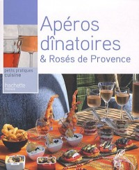 Apéros dinatoîres & Rosés de Provence
